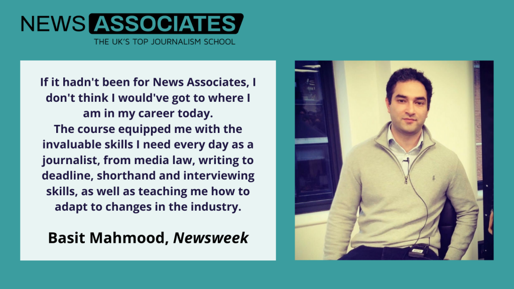 Basit Mahmood explains how the NCTJ course equipped him with invaluable skills needed to be a journalist.