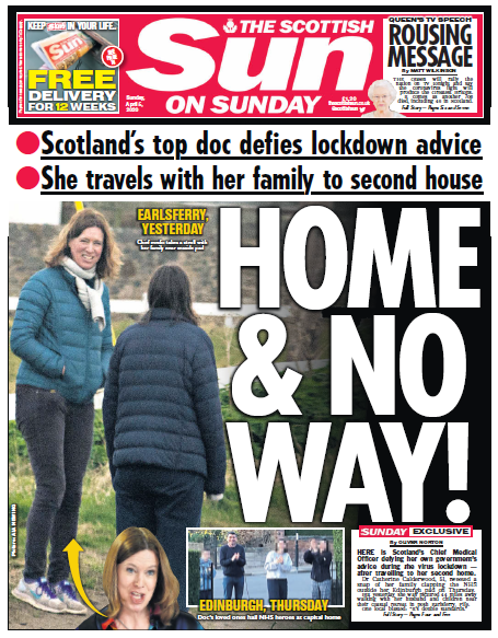 A Scottish Sun front page with the splash 'HOME & NO WAY' alongside a picture of Scotland's chief medical officer.