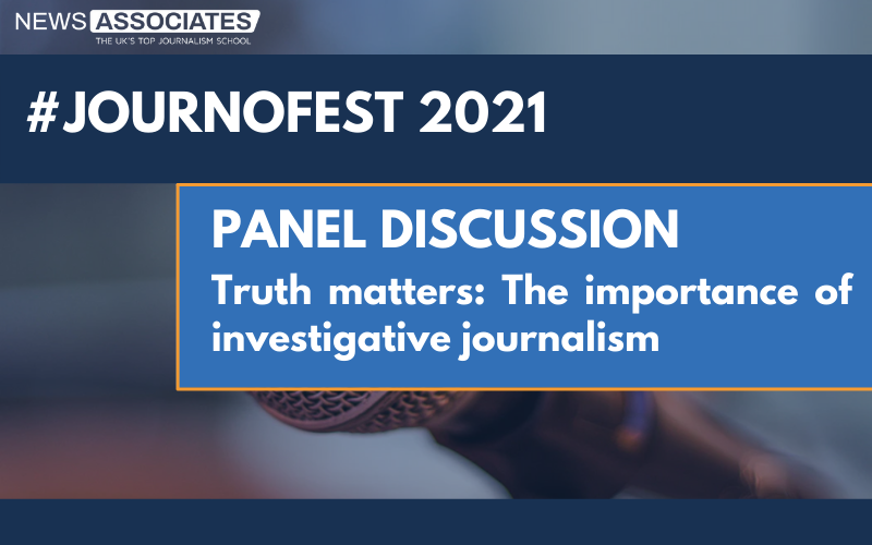 JournoFest 2021 panel graphic on blue background - Truth matters: The importance of investigative journalism